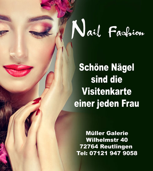 NAIL FASHION Reutlingen Frau Tran